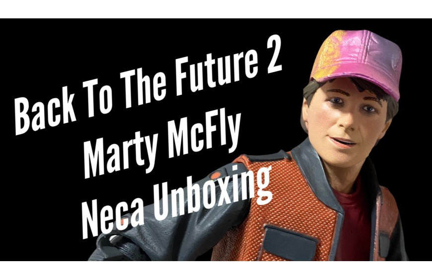 Back to The Future 2 Action Figure Marty McFly Neca Unboxing